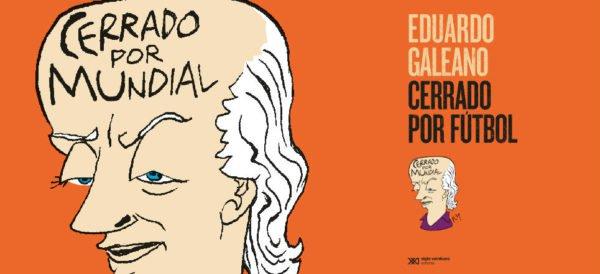 'Maradona', por Eduardo Galeano #PrimerosCapítulos