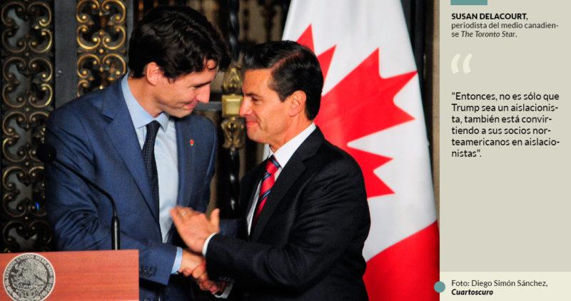 """La prensa de Canadá arremete contra México: """"aislacionista"""", lo llama por abandonarlo en TLCAN"""