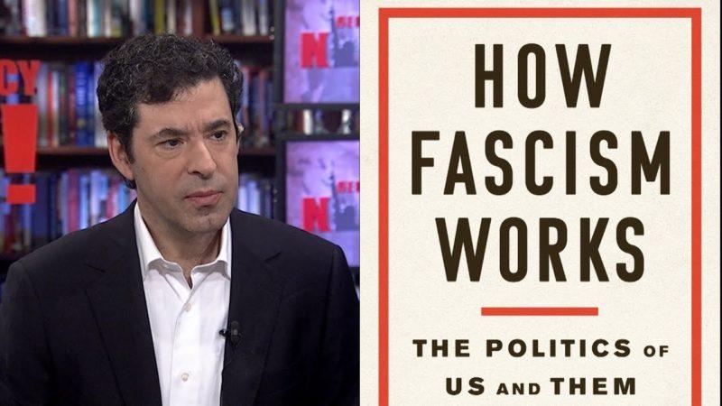 """""""Cómo funciona el fascismo: la política de nosotros y ellos"""", nuevo libro del catedrático de Yale, Jason Stanley"""