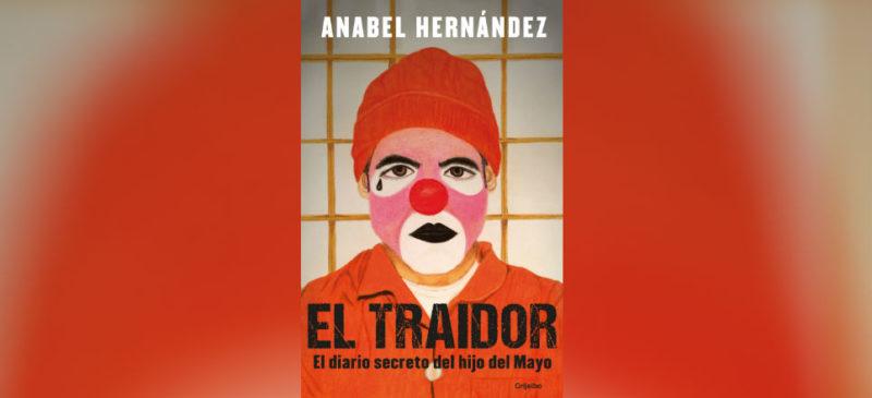 """El gobierno de Fox recibió 3 millones de dólares de """"El Mayo"""" Zambada, revela Anabel Hernández en su nuevo libro #PrimerosCapítulos"""