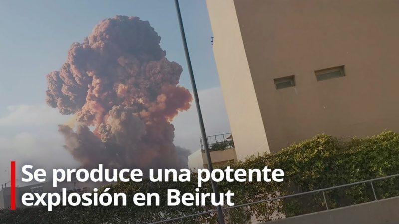 Videos:  Varios muertos y decenas de heridos tras potentes explosiones en Beirut. El desastre, parecido al de Hiroshima, dice el gobernador