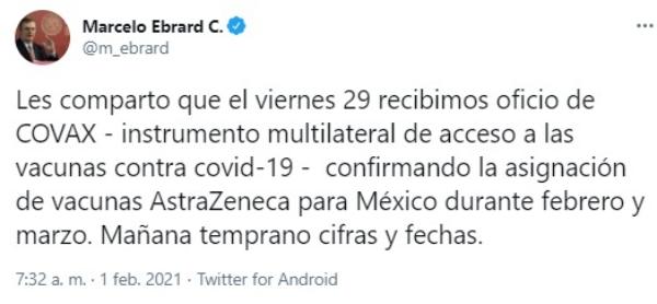México recibirá entre febrero y marzo vacuna de AstraZeneca: Ebrard, Mañana precisará cantidades