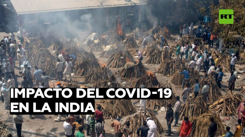 Video: 300 mil infectados diarios de COVID-19 en la India