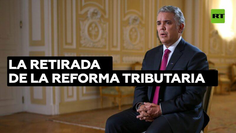 El presidente de Colombia solicita al Congreso retirar el proyecto de reforma tributaria tras días de protestas