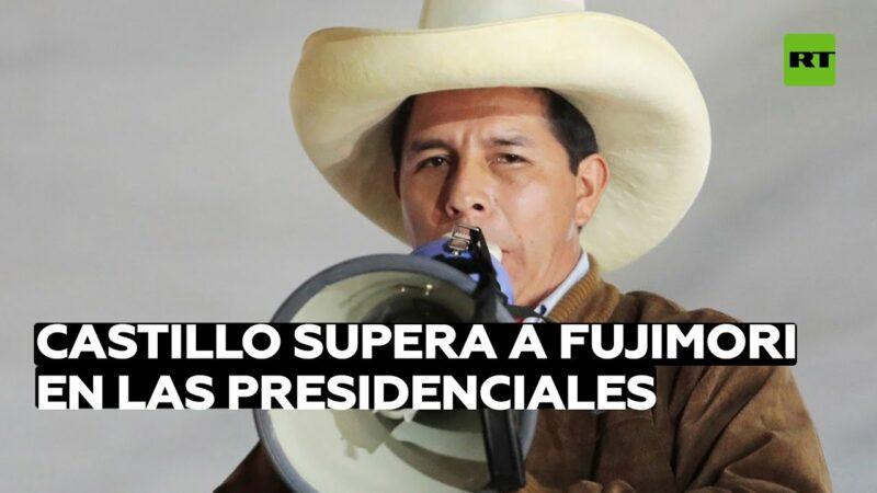 Videos: Castillo adelanta a Fujimori en un reñido recuento de votos de las presidenciales de Perú