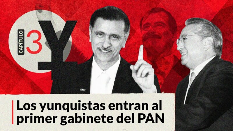 Video: #AnatomíaDeElYunque,3: los yunquistas entran al primer gabinete del PAN