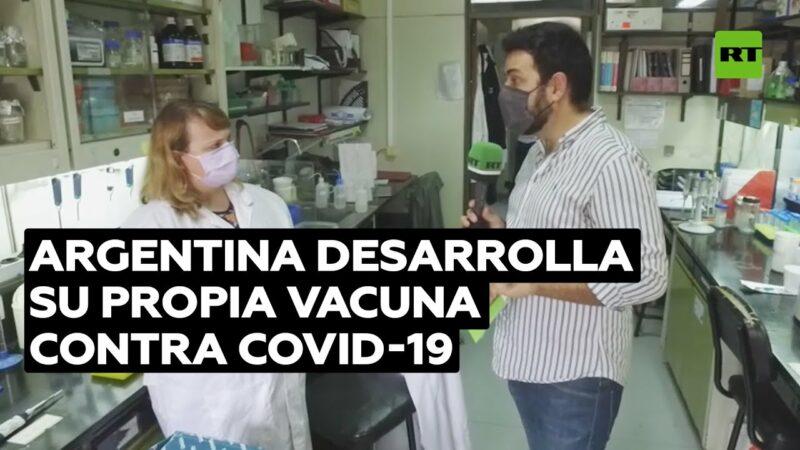 """Videos: Argentina desarrolla una """"potente"""" vacuna contra el COVID-19"""